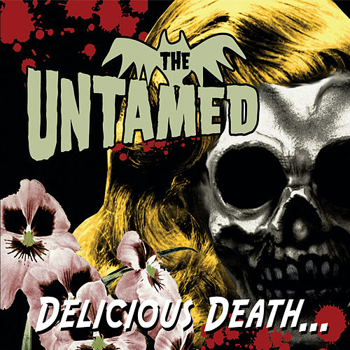 Delicious Death by The Untamed