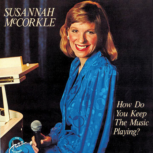 How Do You Keep This Music Playing? von Susannah McCorkle