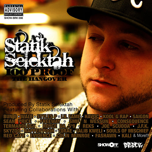 100 Proof (The Hangover) de Statik Selektah