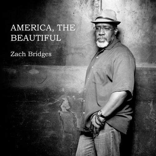 America the Beautiful by Zach Bridges