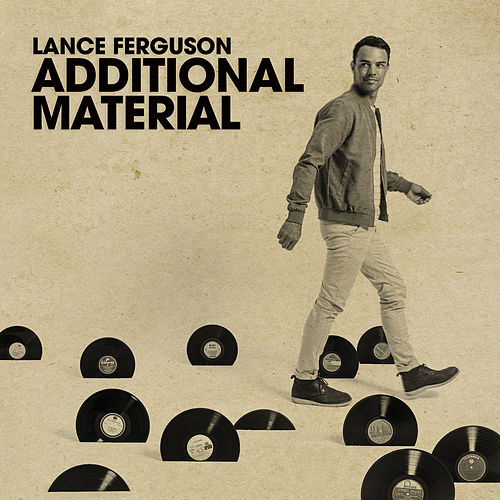 Additional Material EP by Lance Ferguson