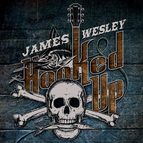 Hooked Up by James Wesley