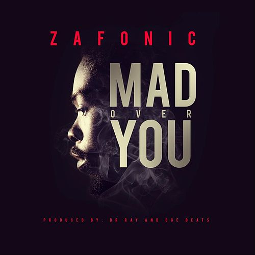 Mad over You by Zafonic