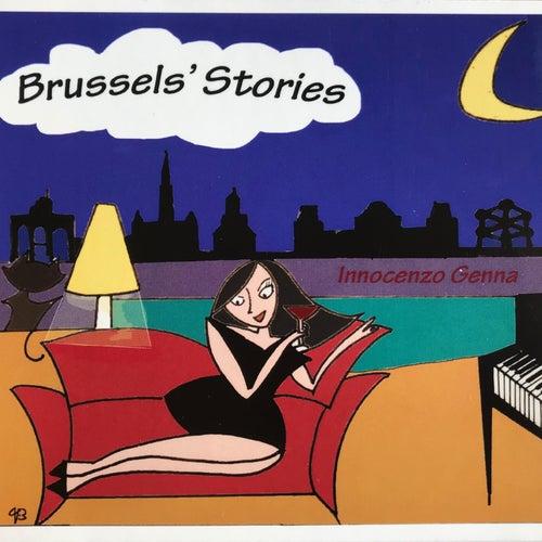 Brussels' Stories by Innocenzo Genna