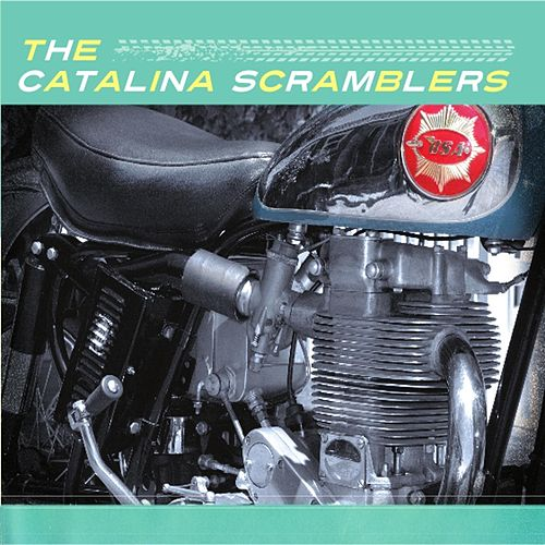 The Catalina Scramblers von The Catalina Scramblers