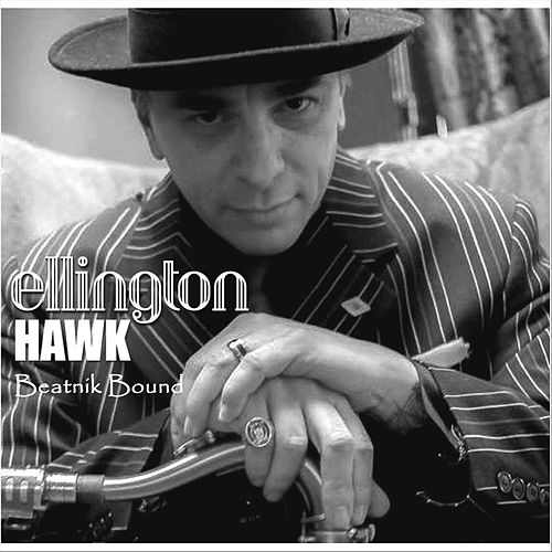 Beatnik Bound by Ellington Hawk