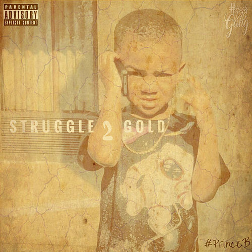 Struggle 2 Gold von #PrinceB