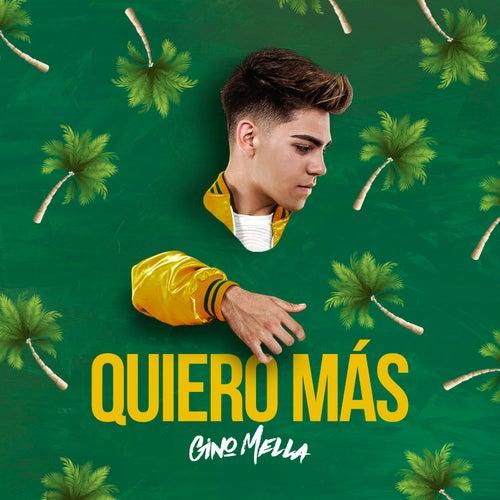 Quiero Más by Gino Mella