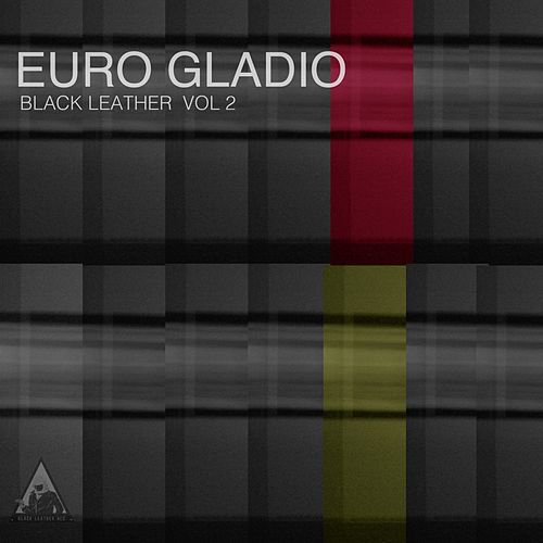 Euro Gladio Blr, Vol. 2 by Various Artists