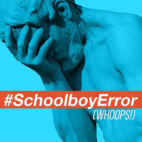 Schoolboy Error (Whoops!) [feat. Bayku] by Neil Thomas