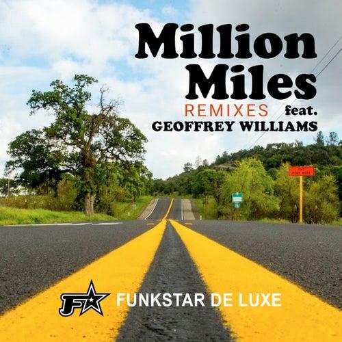 Million Miles (Remixes) by Funkstar De Luxe