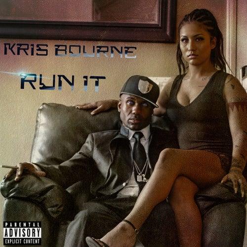 Run it by Kris Bourne