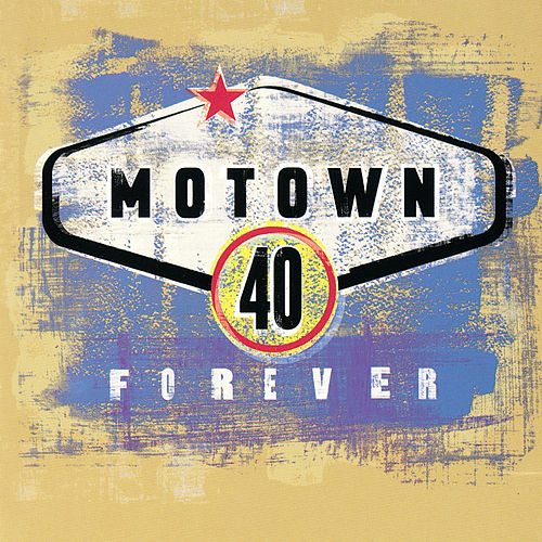 Motown 40 Forever by Various Artists