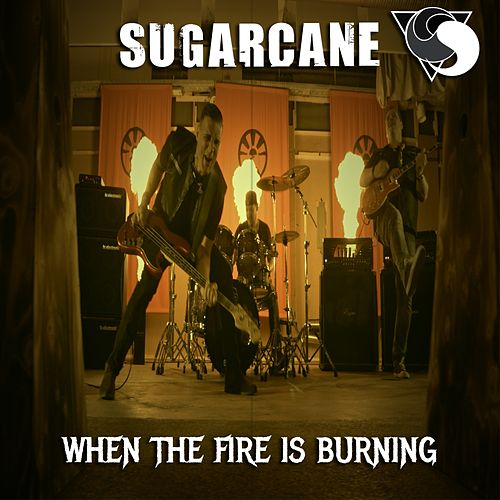 When the Fire Is Burning by Sugar Cane