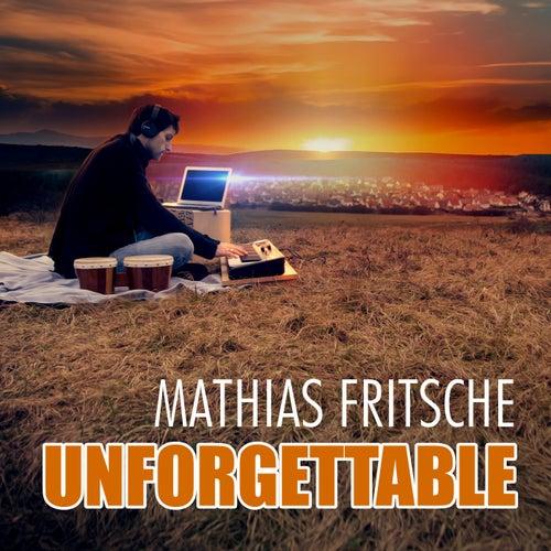 Unforgettable de Mathias Fritsche