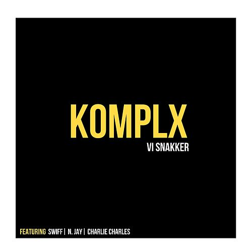 Vi Snakker (feat. Swiff, N. Jay & Charlie Charles) di Komplx
