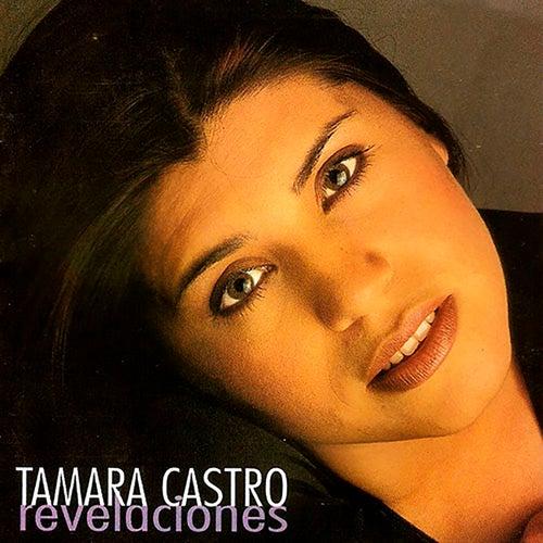 Revelaciones de Tamara Castro