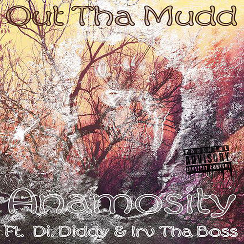 Out Tha Mudd by Anamosity (1)