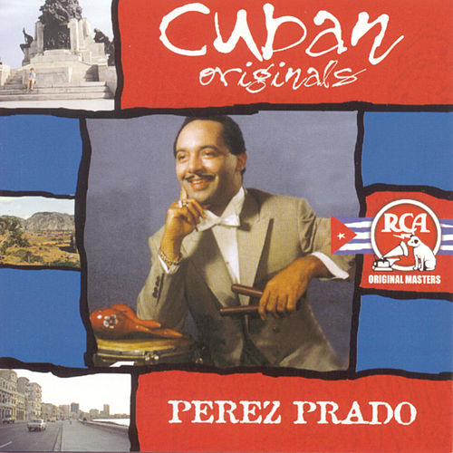 Cuban Originals de Perez Prado