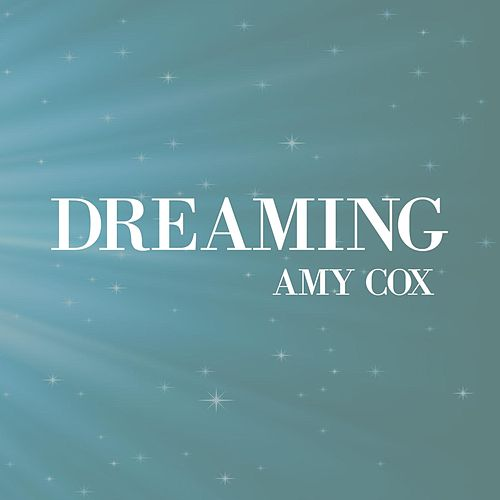 Dreaming by Amy Cox