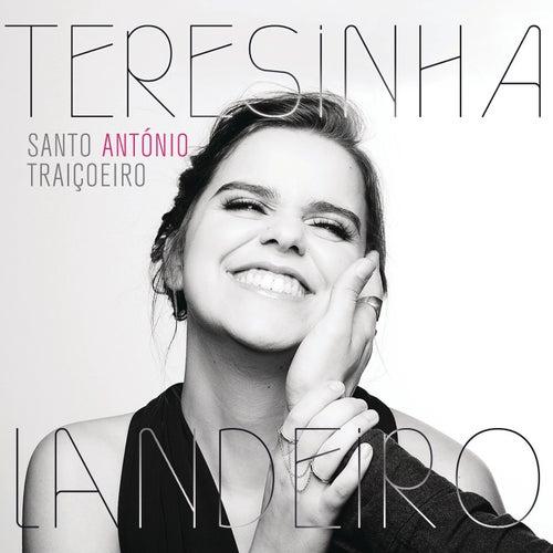 Santo António Traiçoeiro (Fado Fininho) by Teresinha Landeiro