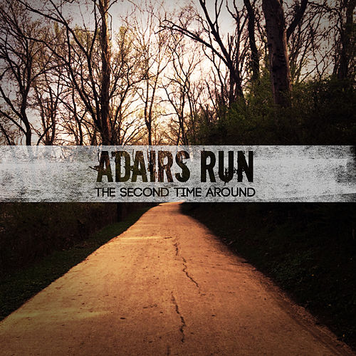The Second Time Around by Adairs Run