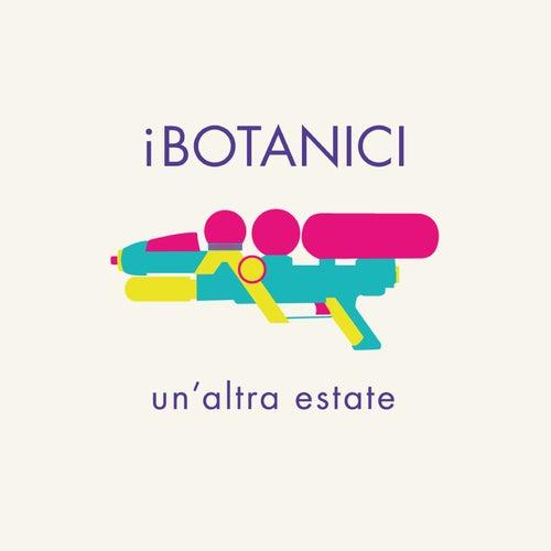 Un'altra estate von I Botanici