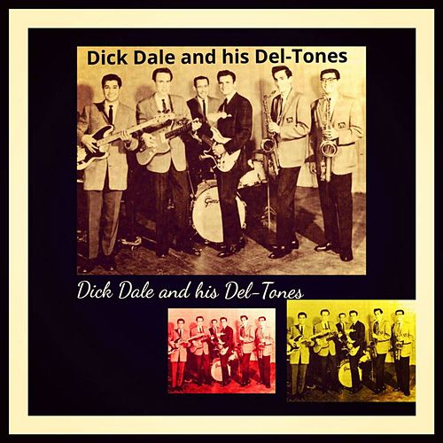 Dick Dale and His Del-Tones de Dick Dale