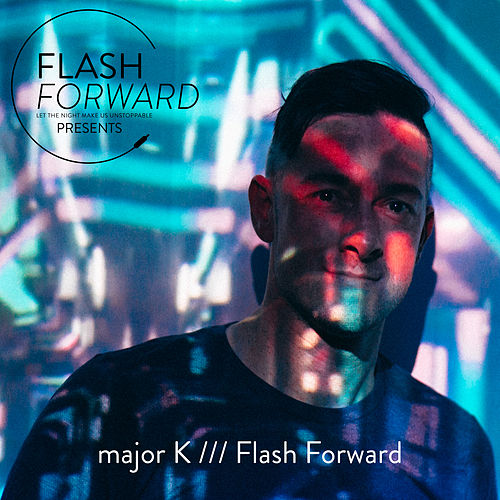 Flash Forward by major K