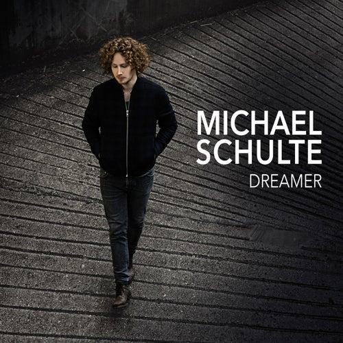 Dreamer by Michael Schulte