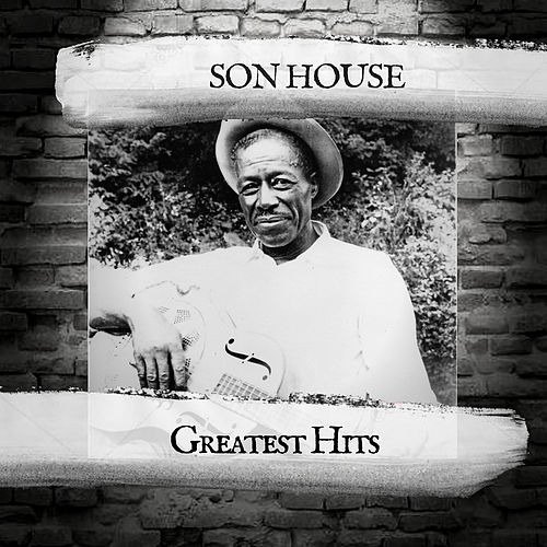 Greatest Hits de Son House