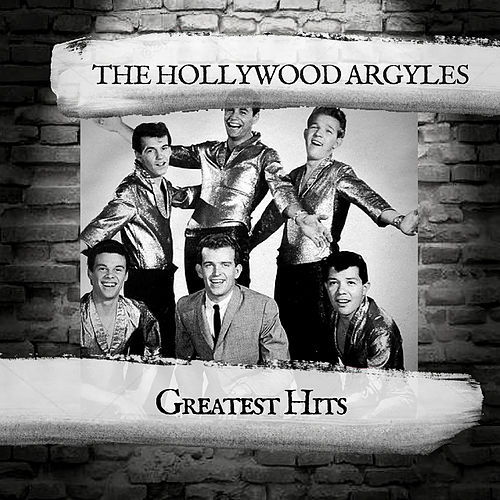 Greatest Hits by The Hollywood Argyles