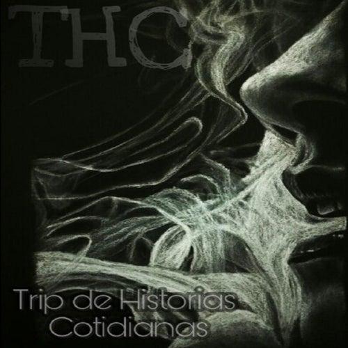 Thc de Trip de Historias Cotidianas