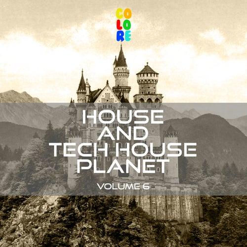 House and Tech House Planet, Vol. 6 de Various Artists