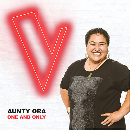 One And Only (The Voice Australia 2018 Performance / Live) by Aunty Ora