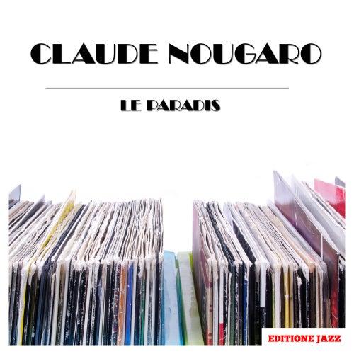 Le Paradis de Claude Nougaro