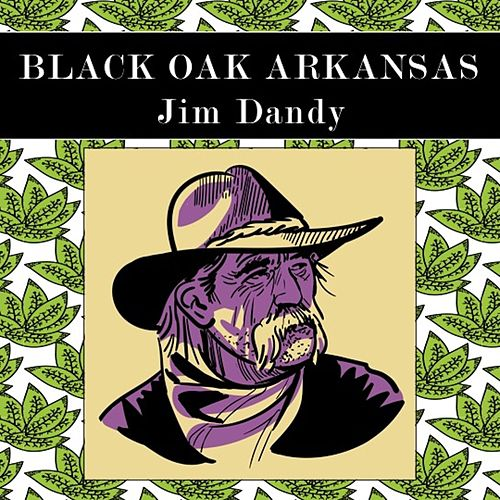 Jim Dandy (Live) di Black Oak Arkansas