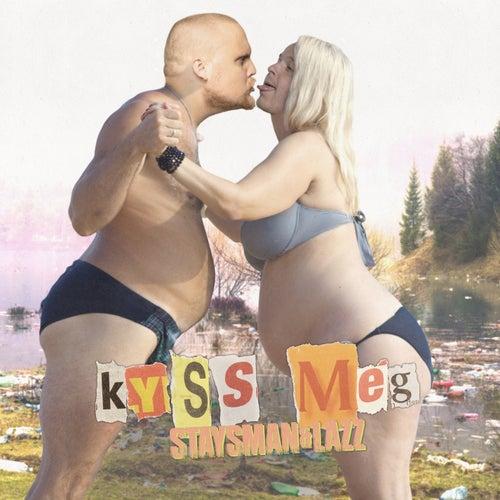 Kyss meg by Staysman