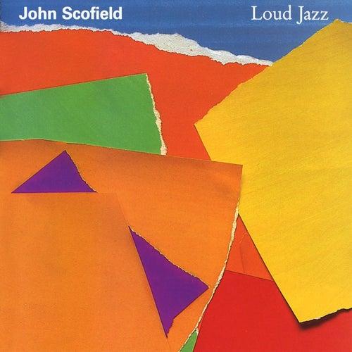 Loud Jazz fra John Scofield