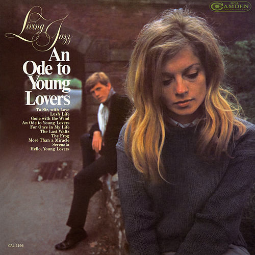 An Ode to Young Lovers by Living Jazz