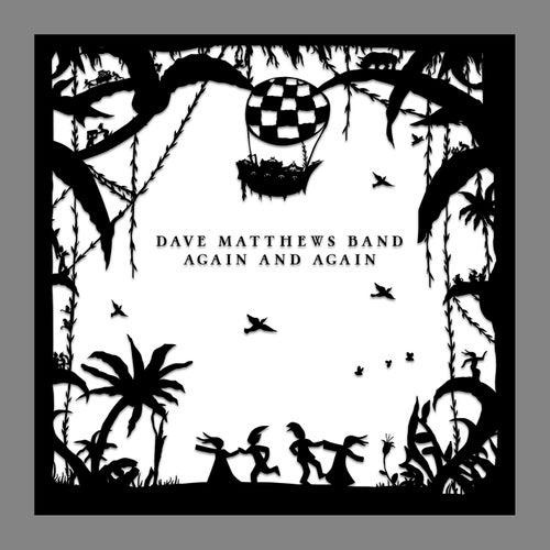 Again And Again by Dave Matthews Band