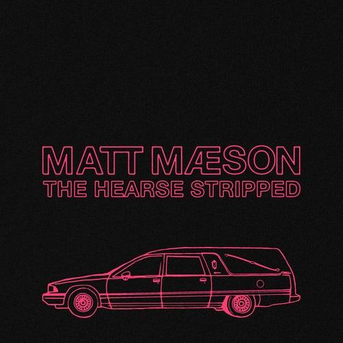 The Hearse (Stripped) de Matt Maeson