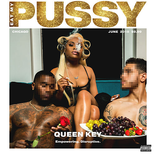 Eat My Pussy by Queen Key