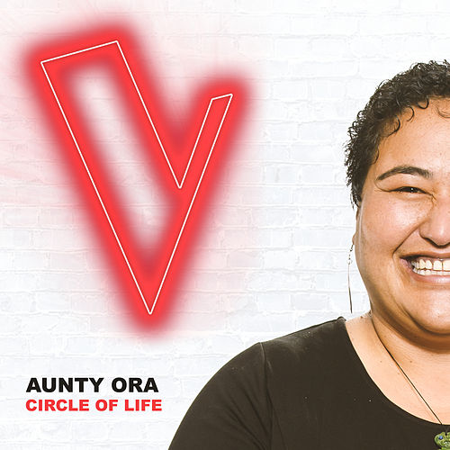 Circle Of Life (The Voice Australia 2018 Performance / Live) by Aunty Ora