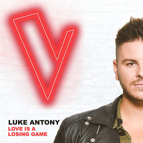 Love Is A Losing Game (The Voice Australia 2018 Performance / Live) by Luke Antony