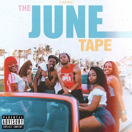 The June Tape de Crown