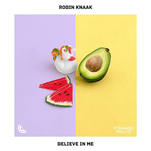 Believe In Me by Robin Knaak
