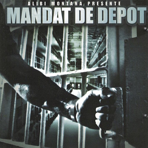 Mandat de dépôt by Alibi montana