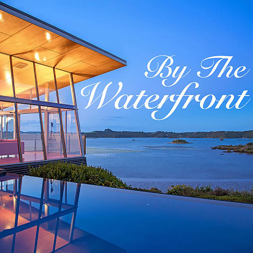 By The Waterfront de Various Artists