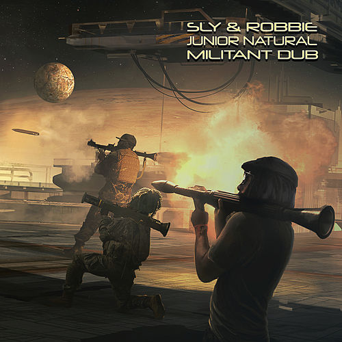 Militant Dub by Sly and Robbie